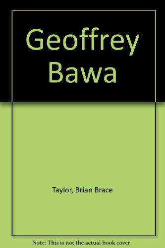 GEOFFREY BAWA Architect in Sri Lanka: Taylor, Brian Brace