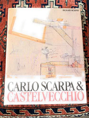 9780408500524: Carlo Scarpa and the Castelvecchio
