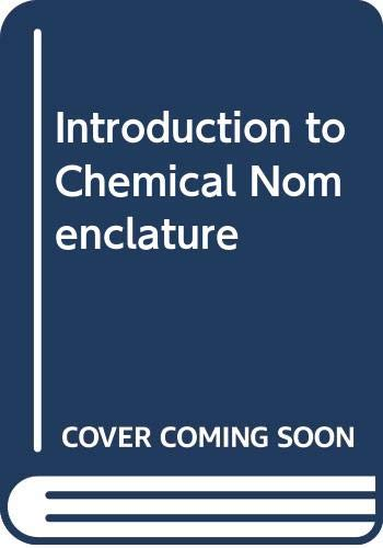 9780408524513: Introduction to Chemical Nomenclature