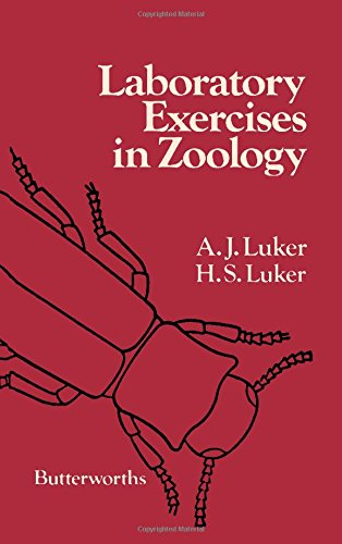 Laboratory Exercises in Zoology: Luker, H