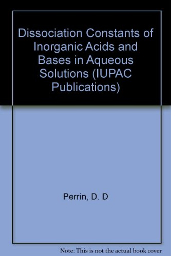 9780408700153: Dissociation Constants of Inorganic Acids and Bases in Aqueous Solutions (IUPAC Publications)