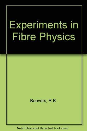 9780408700191: Experiments in Fibre Physics