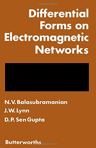 9780408700405: Differential Forms on Electromagnetic Networks