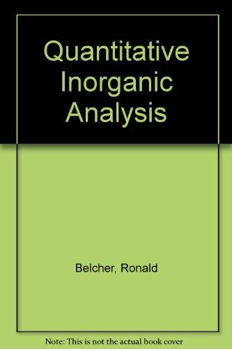 Quantitative Inorganic Analysis - Ex Library: Nutten, A.J.