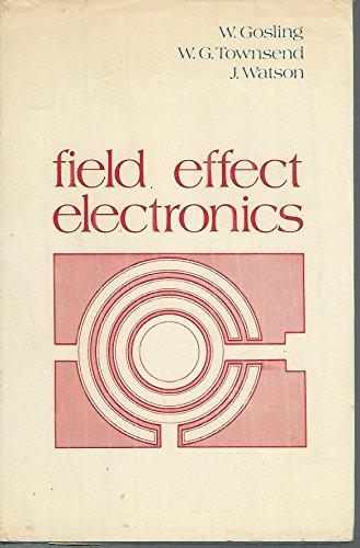 Field Effect Electronics: William Gosling ,