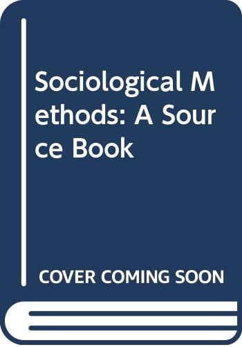9780408701259: Sociological Methods: A Source Book (Methodological perspectives)