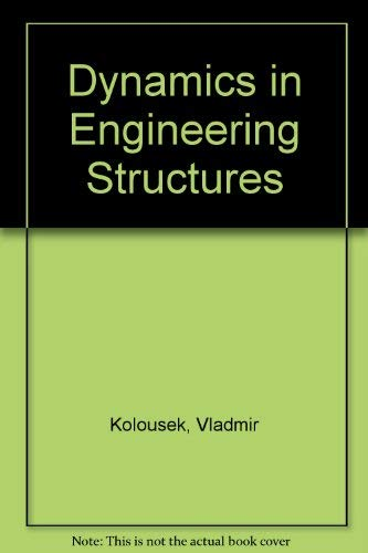 9780408701600: Dynamics in Engineering Structures
