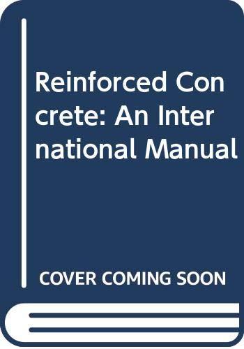 Reinforced Concrete. An International Manual: Unesco