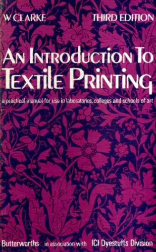 Introduction to Textile Printing: Clarke, William