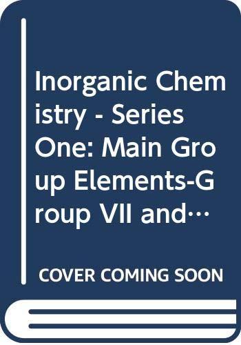 Inorganic Chemistry - Series One Main Group: Emeléus, Harry Julius;