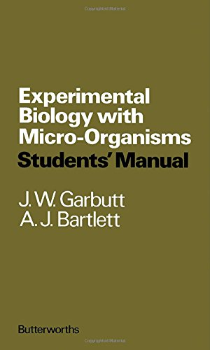 9780408702270: Experimental Biology with Microorganisms
