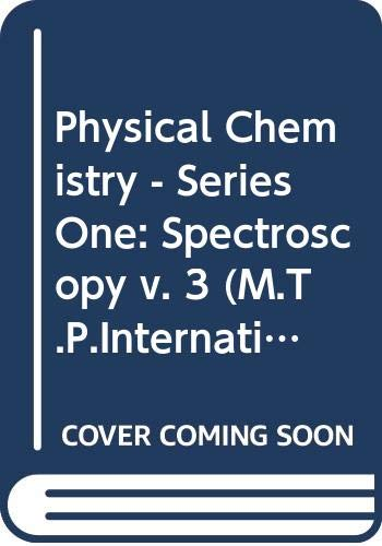 9780408702645: Physical Chemistry - Series One: Spectroscopy v. 3 (M.T.P.International Review of Science)