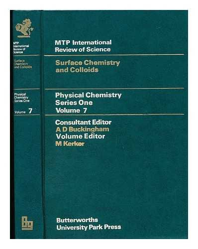 Physical Chemistry Series One: Surface Chemistry and Colloids.: Kerker, Milton [Ed]
