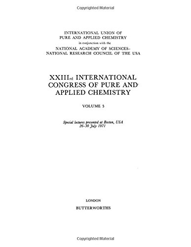 XXIIIrd International Congress of Pure and Applied Chemistry, Volume 5,: IUPAC (Ed.):
