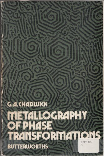 Metallography of phase transformations: Chadwick, G. A