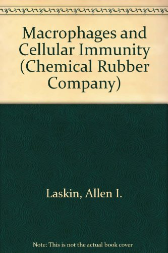 Macrophages and Cellular Immunity (Chemical Rubber Company)