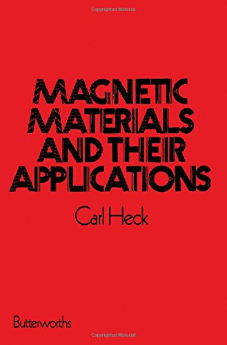 9780408703994: Magnetic Materials and Their Applications