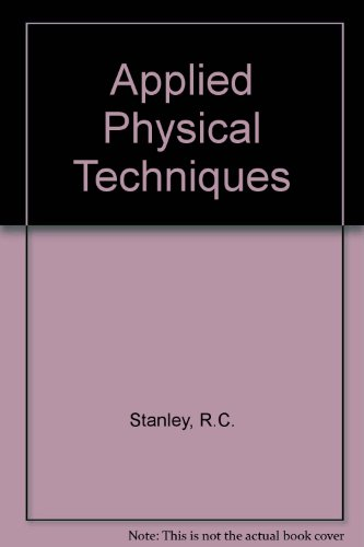 Applied Physical Techniques: Stanley, R.C.