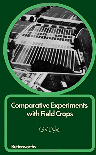 9780408705547: Comparative Experiments with Field Crops