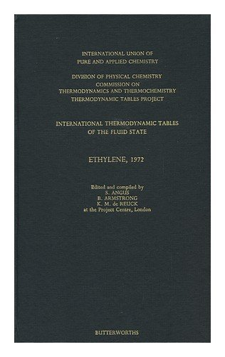 9780408705554: International Thermodynamic Tables of the Fluid State: Ethylene: 1972 (IUPAC Publications)