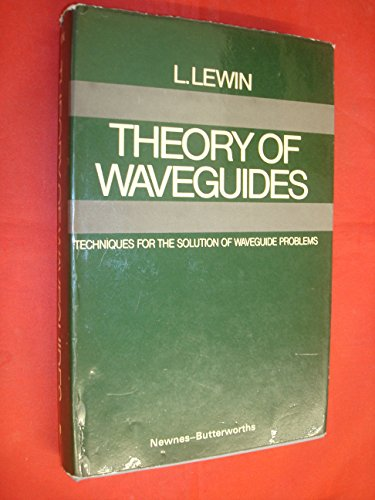 9780408705615: Theory of Waveguides
