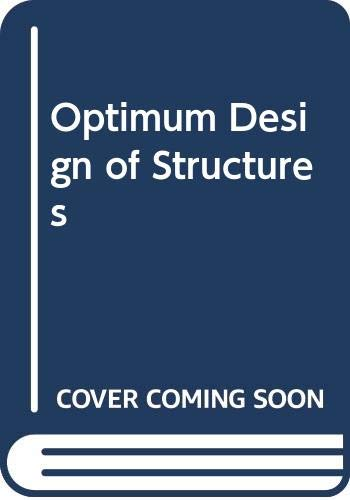 9780408705714: Optimum Design of Structures