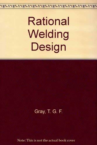 9780408705844: Rational Welding Design