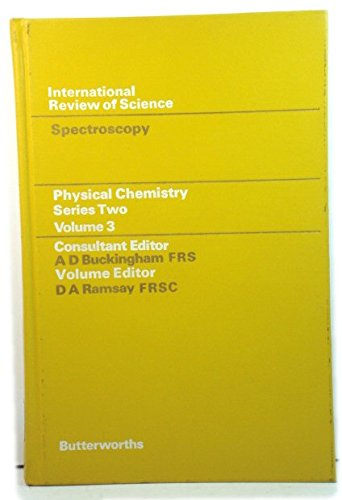 9780408706025: Physical Chemistry - Series Two: Spectroscopy v. 3 (International Review of Science)