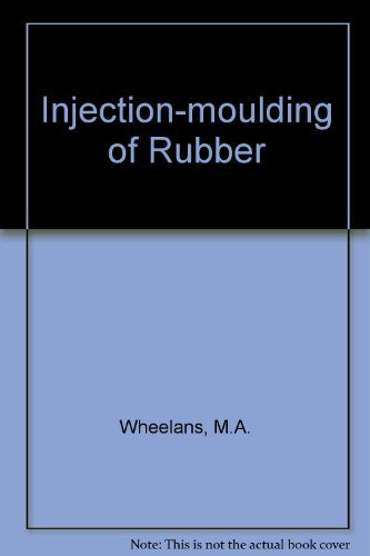9780408706308: Injection-moulding of Rubber