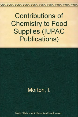 9780408706322: Contributions of Chemistry to Food Supplies (IUPAC Publications)