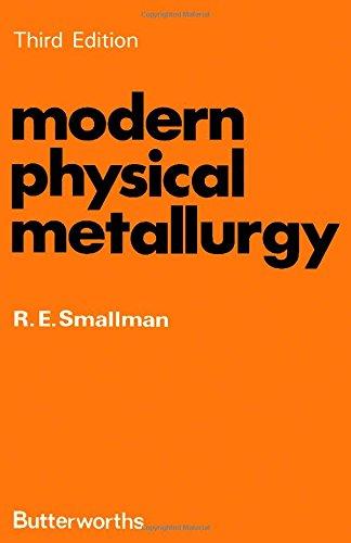 Modern Physical Metallurgy: R.E. Smallman