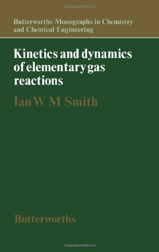 9780408707909: Kinetics and Dynamics of Elementary Gas Reactions (Butterworths monographs in chemistry and chemical engineering)