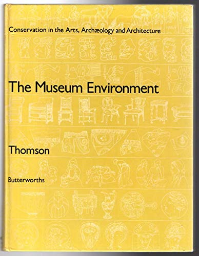 9780408707923: Museum Environment Control Preservation (The Butterworth series on conservation in the arts, archaeology, and architecture)