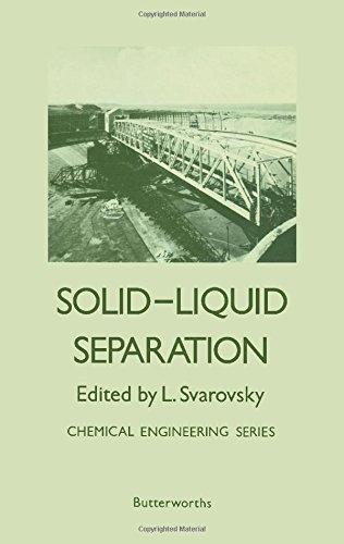 Solid-liquid separation (Chemical engineering series): L. Svarovsky