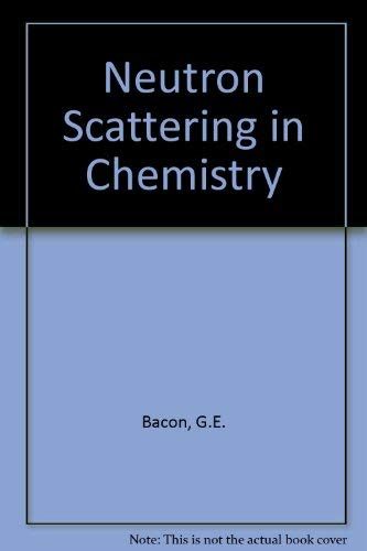 Neutron Scattering in Chemistry