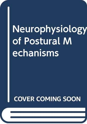 9780408708081: Neurophysiology of Postural Mechanisms