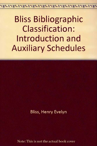 9780408708210: Bliss Bibliographic Classification: Introduction and Auxiliary Schedules