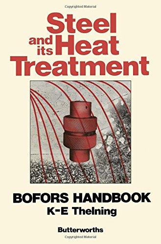 9780408709347: Steel and Its Heat Treatment: Bofors Handbook