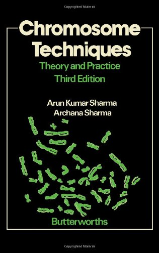 Chromosome Techniques: Theory and Practice: Sharma, Arun Kumar,