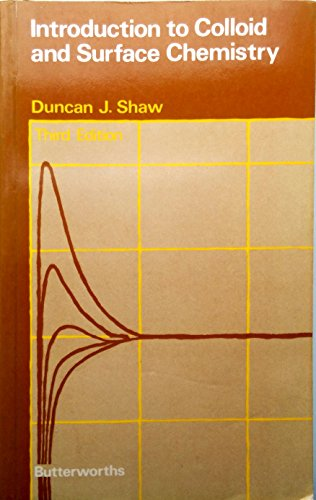 Introduction to Colloid and Surface Chemistry: Shaw, Duncan J.