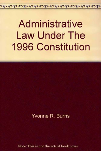 9780409013443: Administrative Law Under The 1996 Constitution