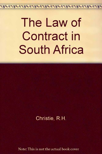 9780409018363: The Law Of Contract In South Africa