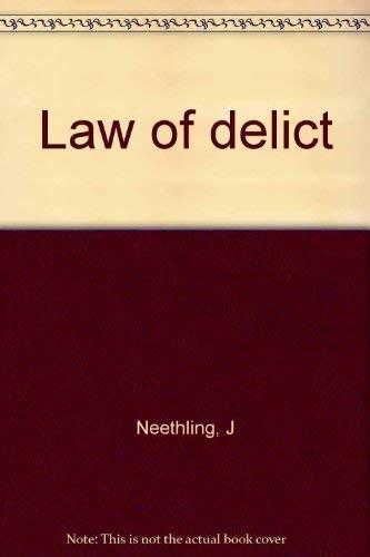 Law of Delict: Neethling, J.;Potgieter, J.