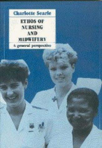 9780409102574: Ethos of Nursing and Midwifery