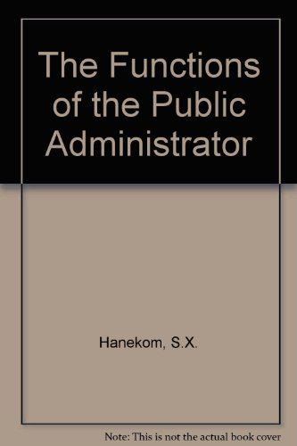 9780409103052: The Functions of the Public Administrator