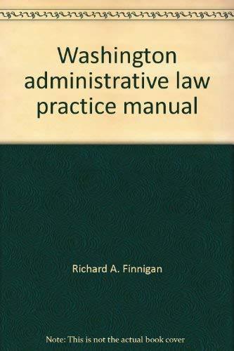 9780409200409: Washington administrative law practice manual