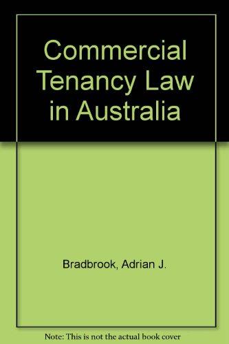 Commercial Tenancy Law in Australia: Bradbrook, Adrian J.; Croft, C. E.