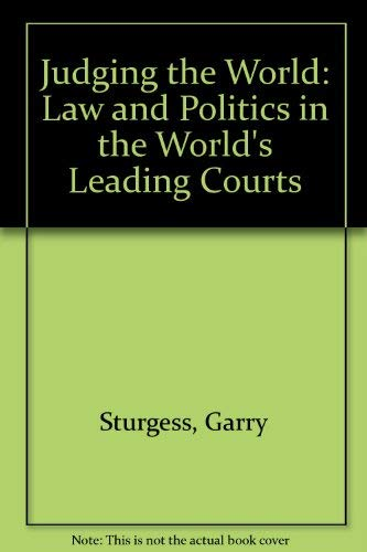 Judging the World: Law and Politics in: Garry Sturges and