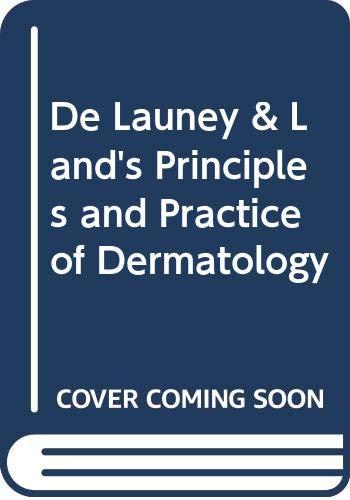 De Launey & Land's Principles and Practice: Rotstein MBBS FRACP