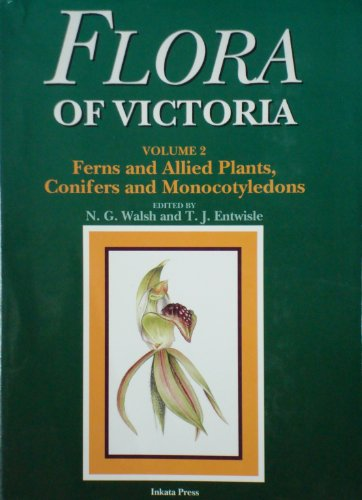 9780409308495: Flora of Victoria Volume 2: Ferns and Allied Plants, Conifers and Monocotyledons